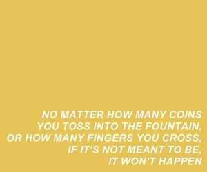 quote, theme, and yellow image