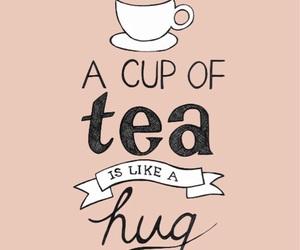 tea, hug, and quote image