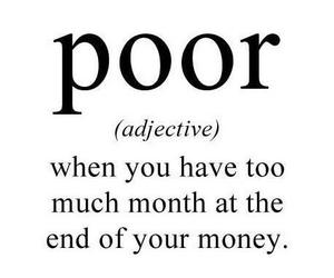 poor, money, and quote image