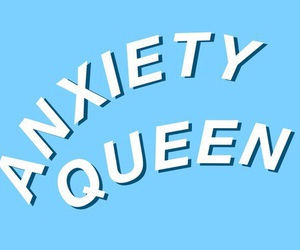 anxiety, blue, and Queen image