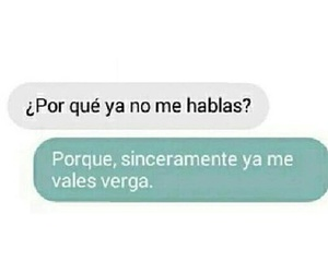 fuck, sorry not sorry, and me vales verga image