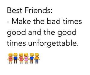 bad, best friends, and unforgettable image