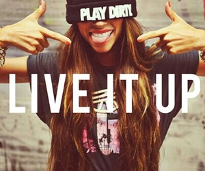 phrase, quote, and live it up image