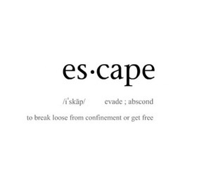 escape, definition, and free image