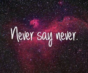 never say never, never, and justin bieber image
