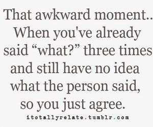 awkward, funny, and quotes image