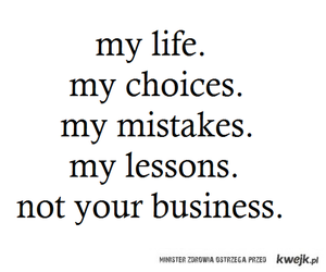 life, quotes, and choice image