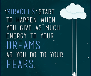 dreams, miracles, and fears image