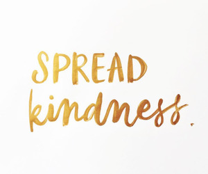 quotes, kindness, and gold image