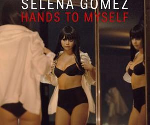 selena gomez and hands to myself image