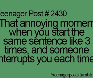 annoying, teenager post, and true image