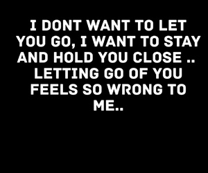 i dont want to let you go image