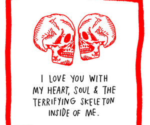 love, quotes, and skeleton image
