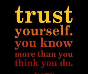 quotes, trust, and yourself image
