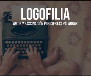 words, logofilia, and palabras image