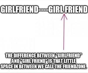 girlfriend, friendzone, and friends image