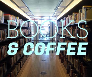 books, library, and coffee image