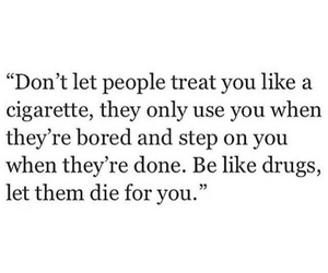 drugs, cigarette, and quotes image