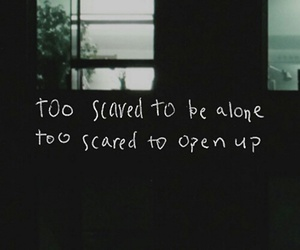 alone, quotes, and scared image