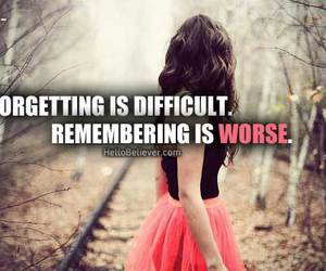 difficult, forgetting, and girl image