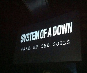 soad, system of a down, and wake up the souls image
