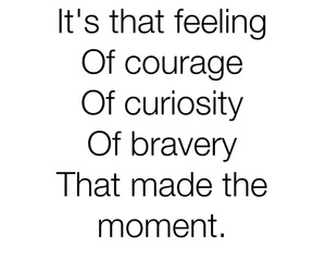 bravery, courage, and curiosity image