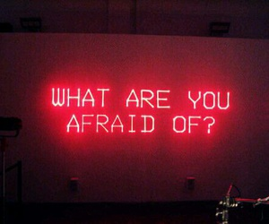 afraid, red, and quotes image