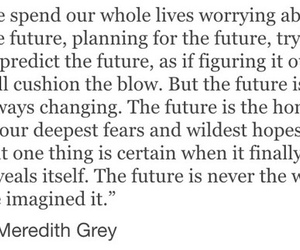 future, quote, and grey's anatomy image