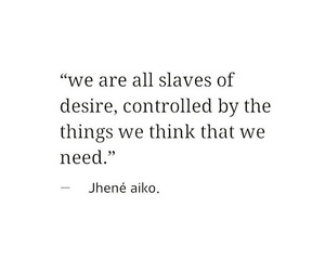 desire, need, and quotes image