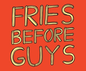 fries, guys, and true image