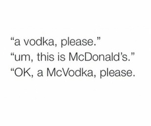 quotes, funny, and vodka image