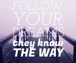 Dream, place, and quote image