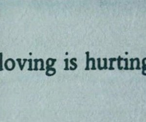 love, text, and hurt image