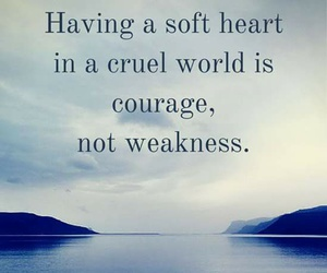 courageous, live, and heart image