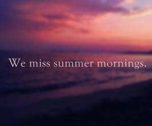 summer, morning, and quote image