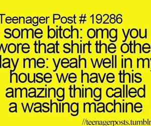 teenager post, funny, and bitch image