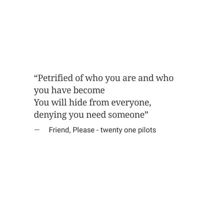 73 Images About Twenty One Pilots Song Quotes On We Heart It See