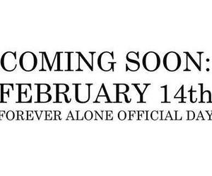 forever alone, alone, and valentine image
