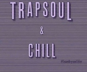 chill and bryson tiller image