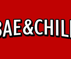 bae, chill, and dating image
