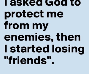 friends, god, and enemies image