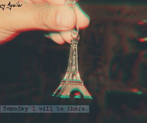 Dream, eiffel tower, and someday image