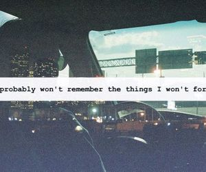 quotes, remember, and forget image
