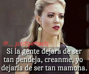 Frases Mujeres Cabronas T Frases Monica Robles Y