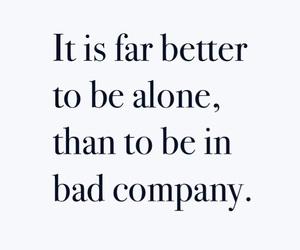alone, bad, and company image