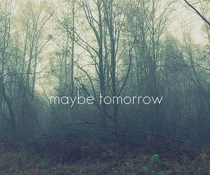 hope, maybe, and tomorrow image