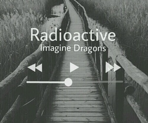 music, imagine dragons, and radioactive image