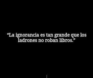 book, ignorance, and frases image