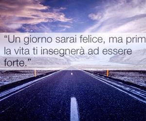 frasi italiane, life, and frasi stronze image