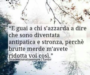 cambiamento, stronza, and frasi italiane image